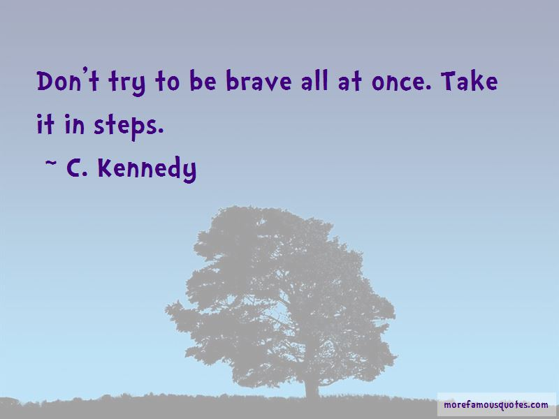 C. Kennedy Quotes Pictures 3