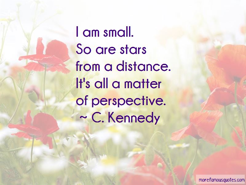 C. Kennedy Quotes Pictures 4
