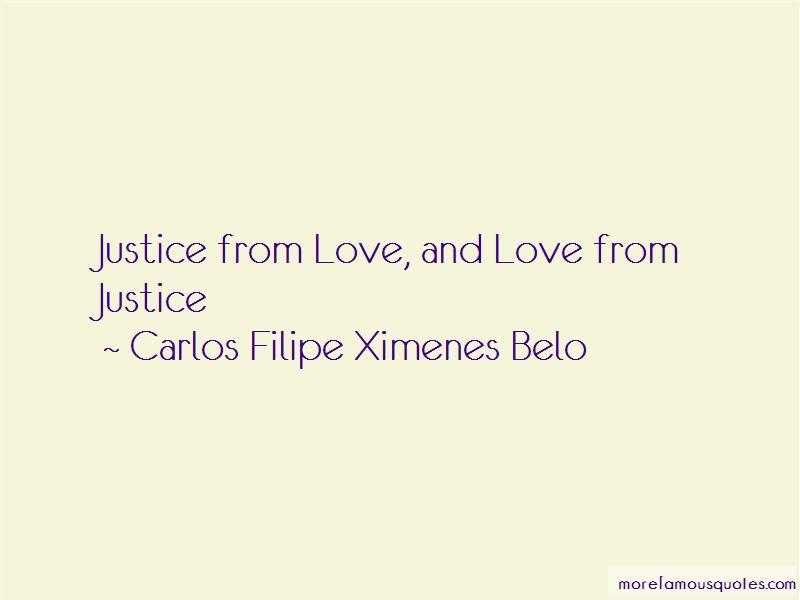 Carlos Filipe Ximenes Belo Quotes Pictures 2