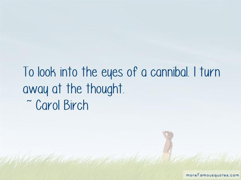 Carol Birch Quotes Pictures 3