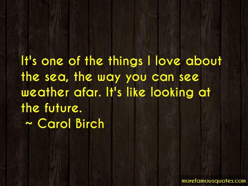 Carol Birch Quotes