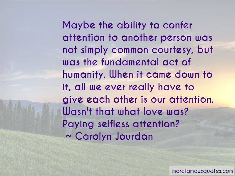 Carolyn Jourdan Quotes Pictures 2