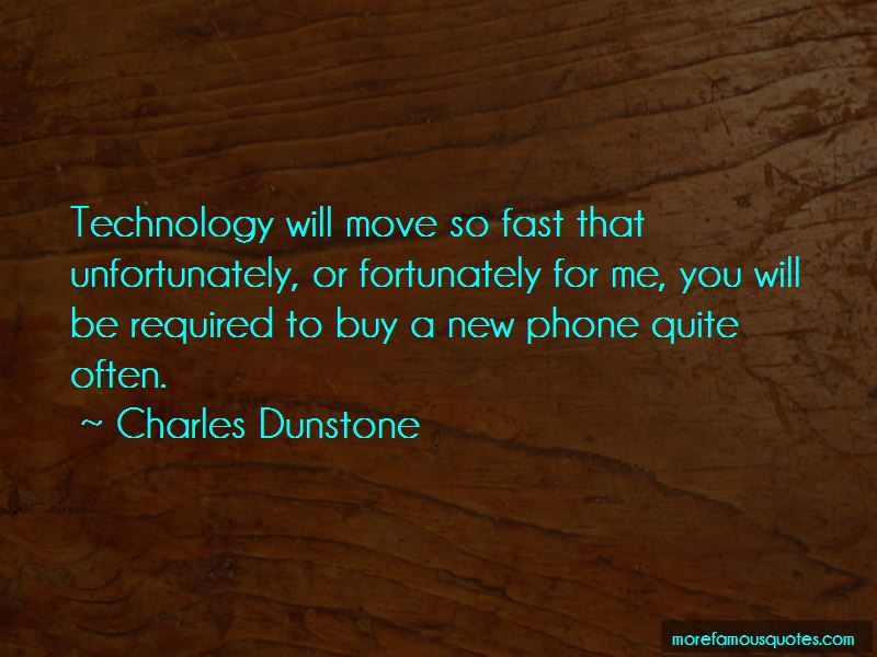 Charles Dunstone Quotes