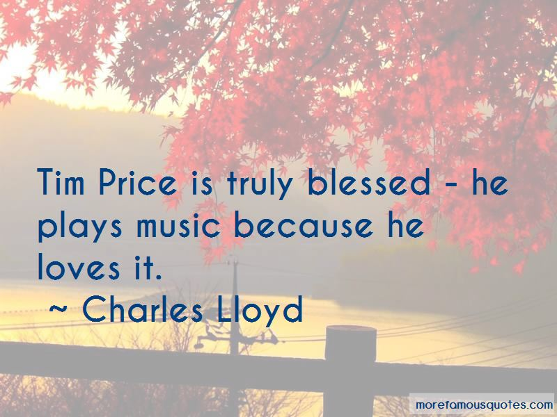 Charles Lloyd Quotes Pictures 2
