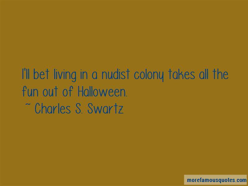 Charles S. Swartz Quotes