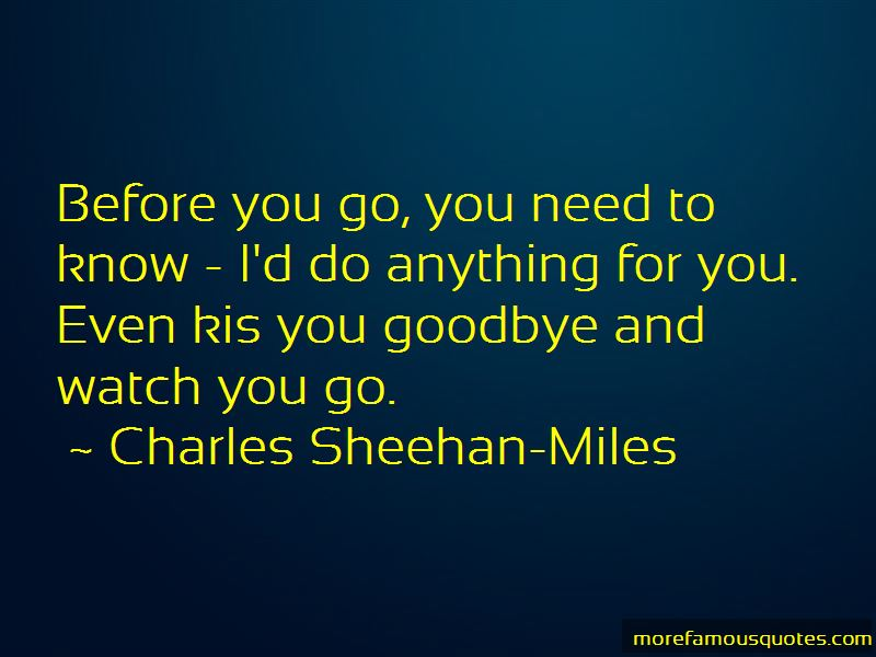 Charles Sheehan-Miles Quotes Pictures 2