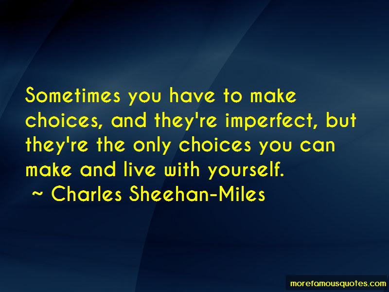 Charles Sheehan-Miles Quotes Pictures 3