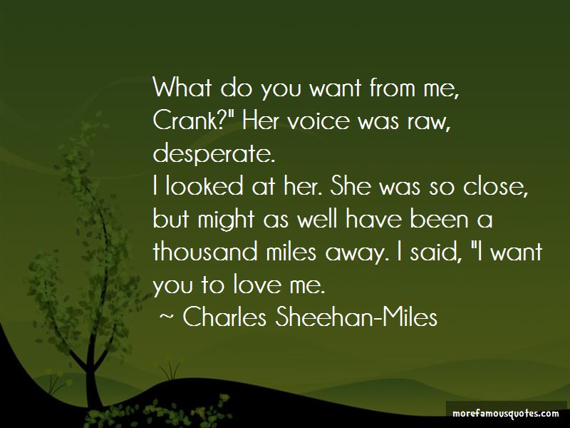 Charles Sheehan-Miles Quotes Pictures 4