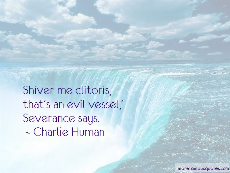 Charlie Human Quotes Pictures 2