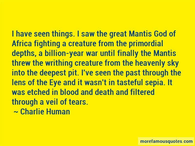 Charlie Human Quotes