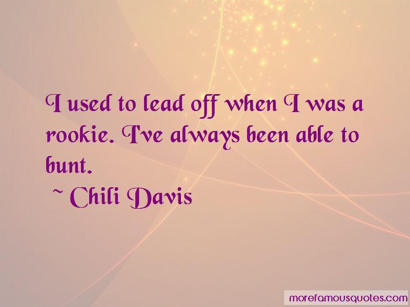 Chili Davis Quotes