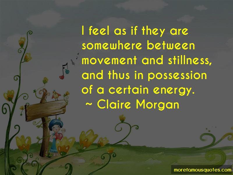 Claire Morgan Quotes