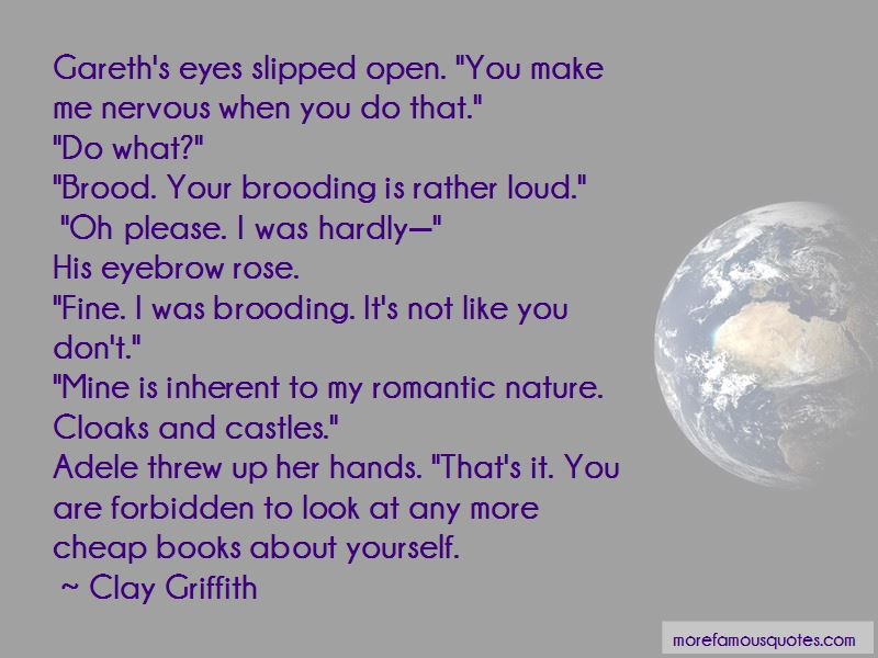 Clay Griffith Quotes Pictures 2