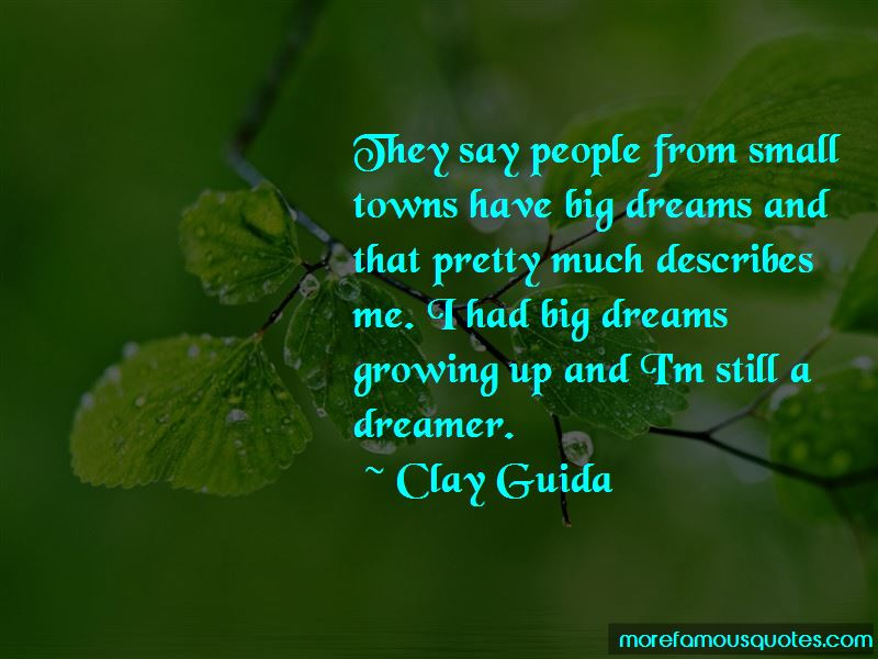 Clay Guida Quotes Pictures 4