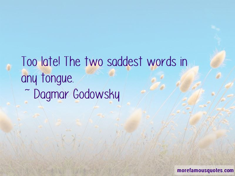 Dagmar Godowsky Quotes Pictures 4