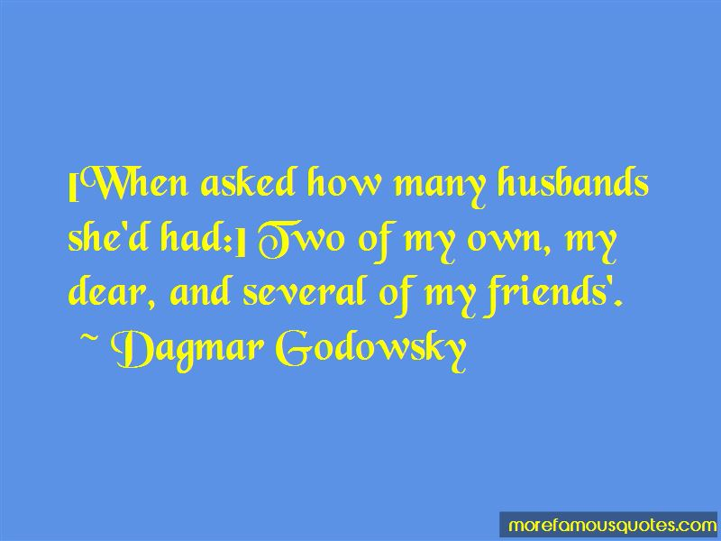 Dagmar Godowsky Quotes