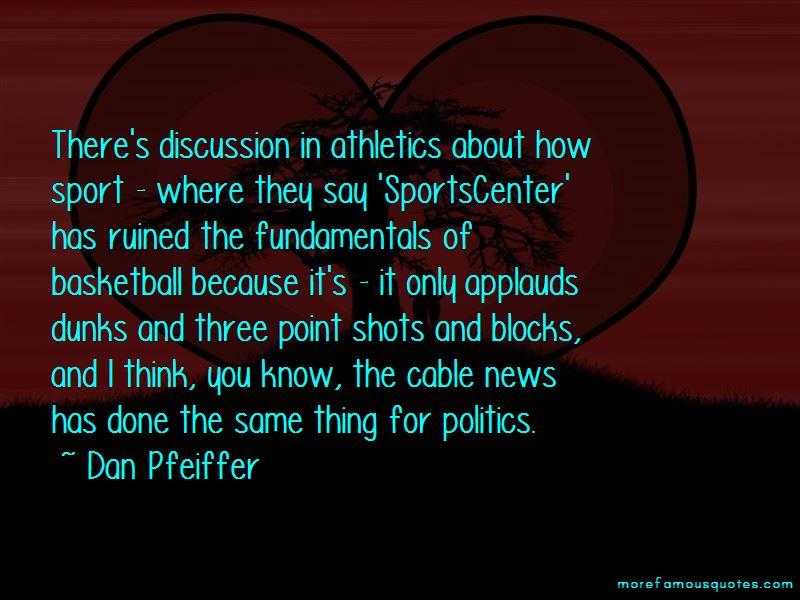 Dan Pfeiffer Quotes