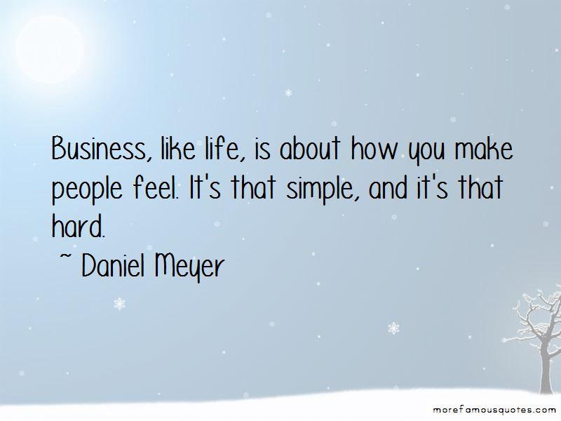 Daniel Meyer Quotes