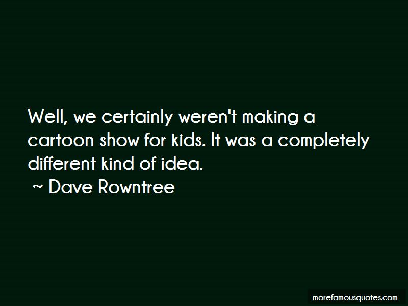 Dave Rowntree Quotes Pictures 2