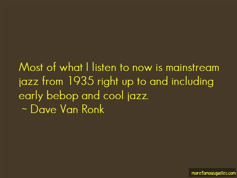 Dave Van Ronk Quotes Pictures 2