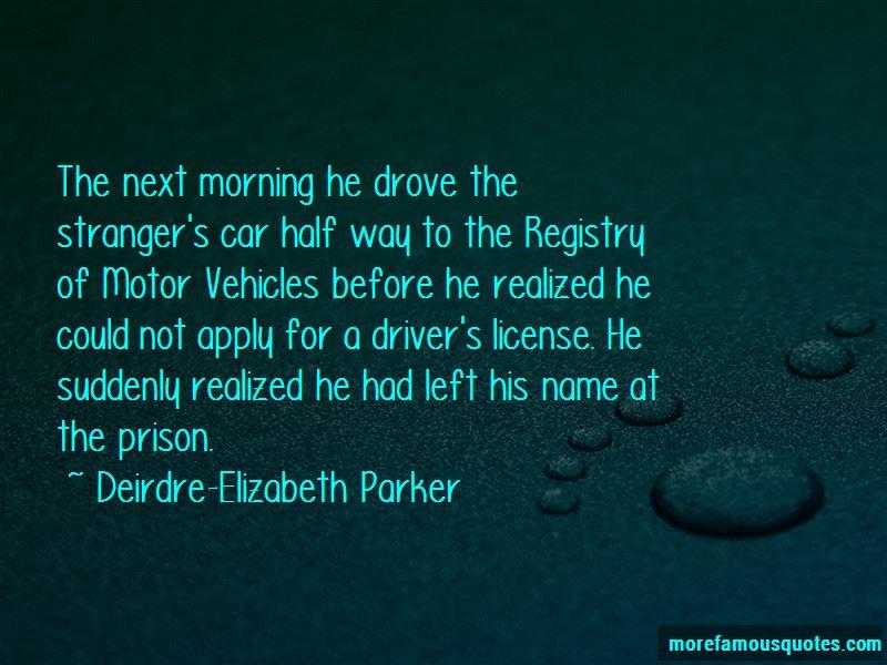 Deirdre-Elizabeth Parker Quotes Pictures 4
