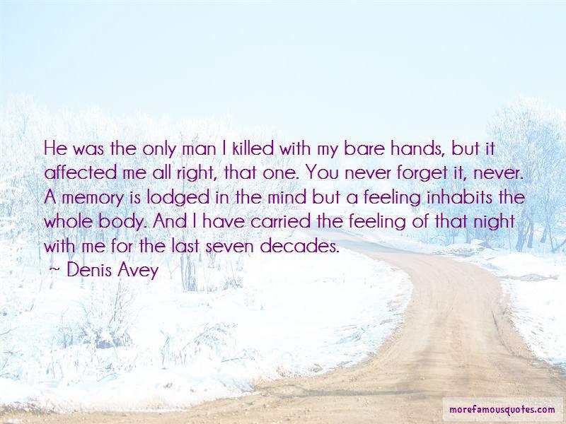 Denis Avey Quotes
