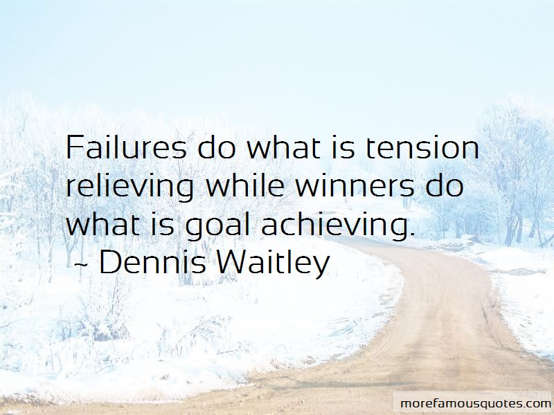 Dennis Waitley Quotes Pictures 2