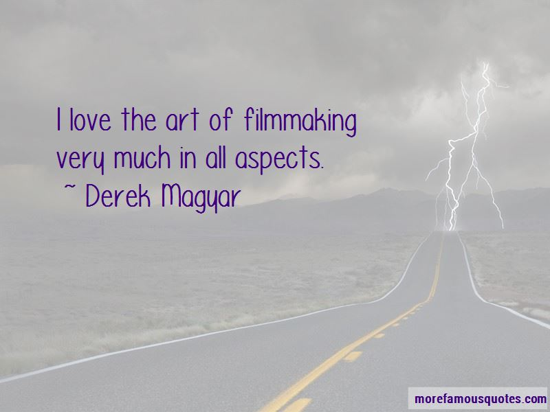 Derek Magyar Quotes Pictures 3
