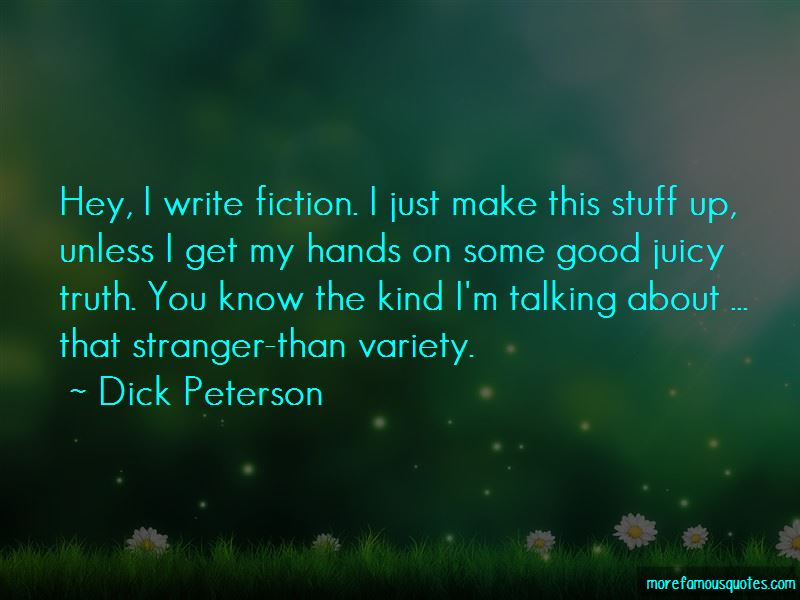 Dick Peterson Quotes Pictures 4