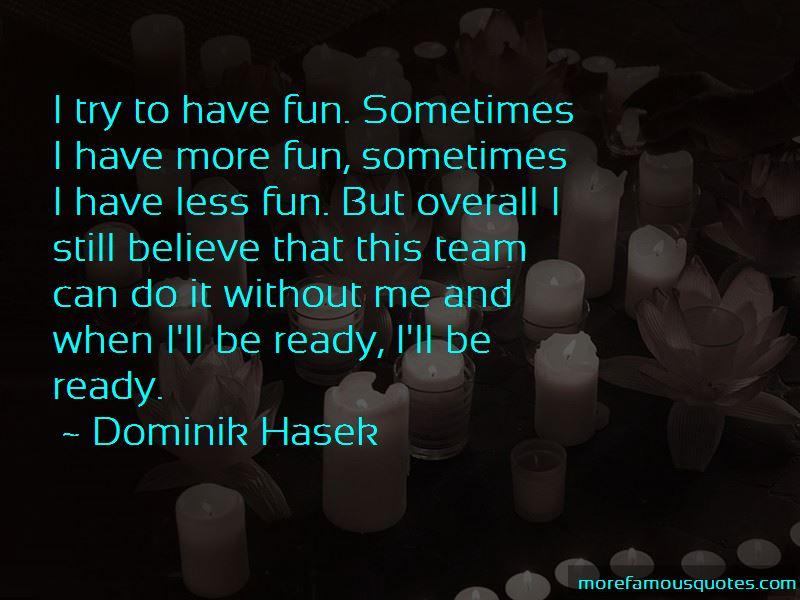 Dominik Hasek Quotes