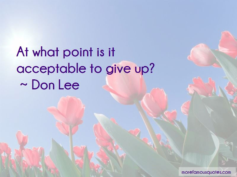 Don Lee Quotes Pictures 2