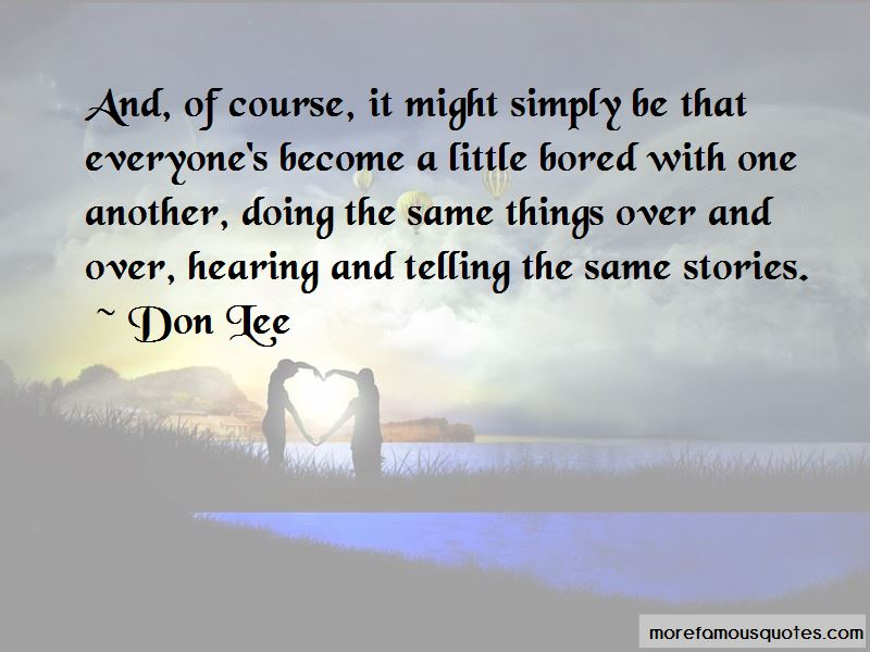 Don Lee Quotes Pictures 3