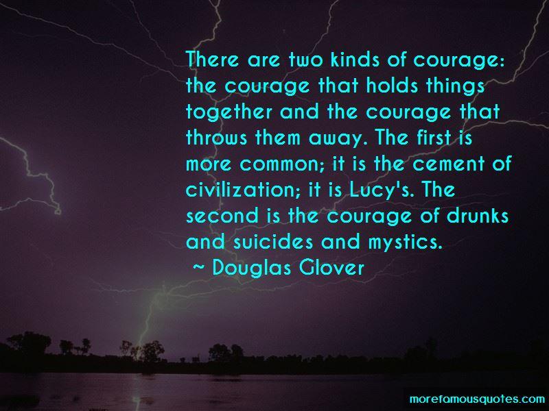 Douglas Glover Quotes