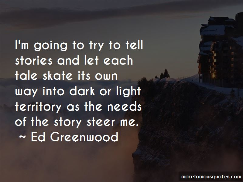 Ed Greenwood Quotes Pictures 2