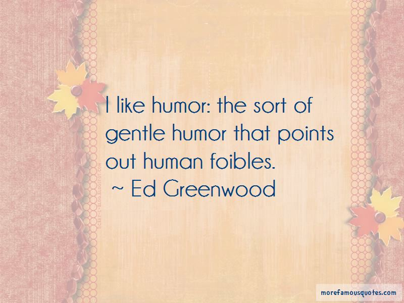 Ed Greenwood Quotes Pictures 3