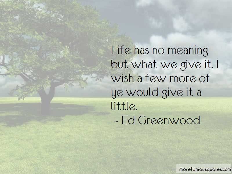 Ed Greenwood Quotes Pictures 4