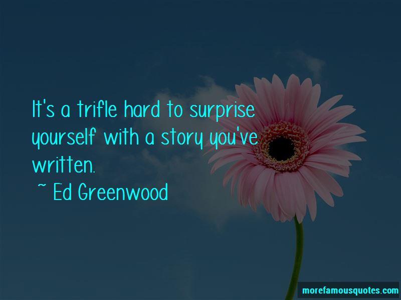 Ed Greenwood Quotes