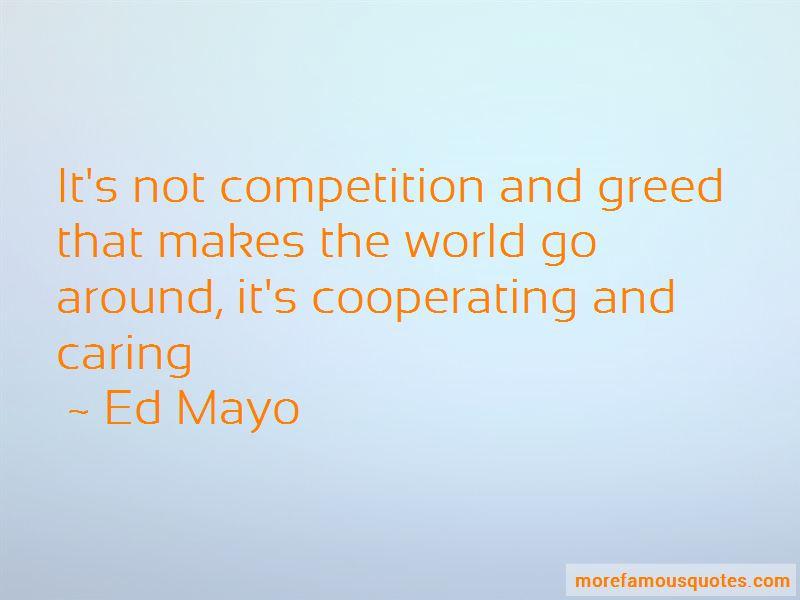 Ed Mayo Quotes
