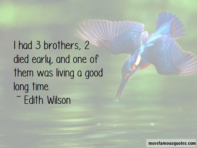 Edith Wilson Quotes