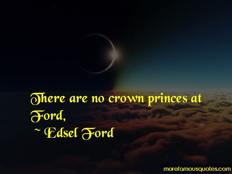Edsel Ford Quotes Pictures 2