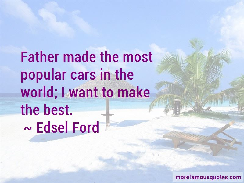 Edsel Ford Quotes