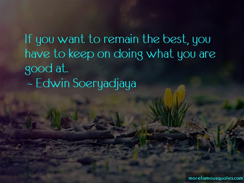 Edwin Soeryadjaya Quotes Pictures 4