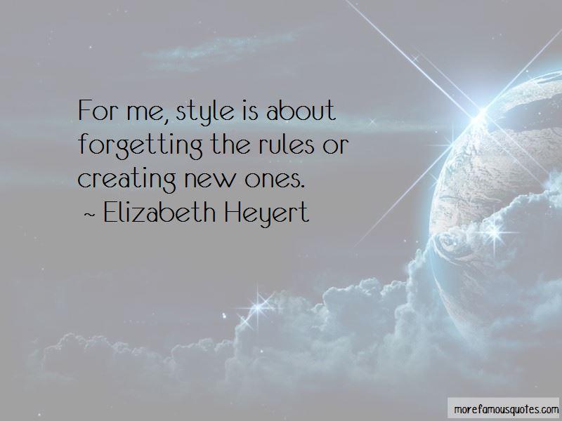 Elizabeth Heyert Quotes