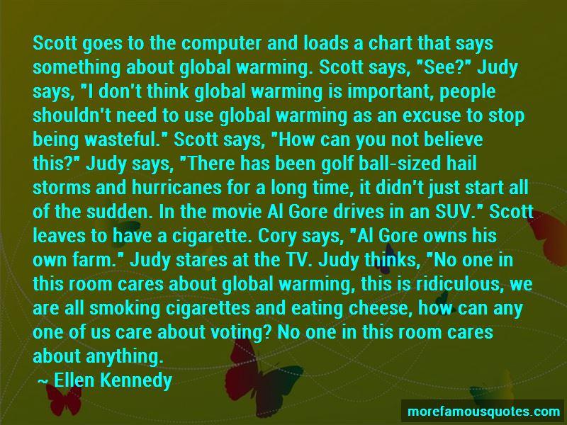 Ellen Kennedy Quotes Pictures 4