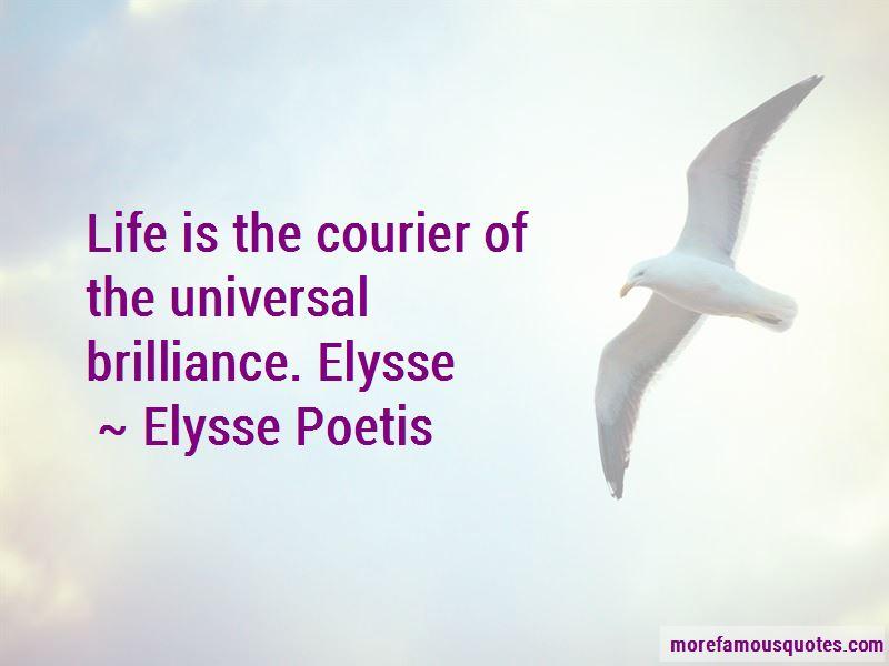 Elysse Poetis Quotes