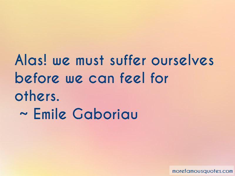 Emile Gaboriau Quotes Pictures 2