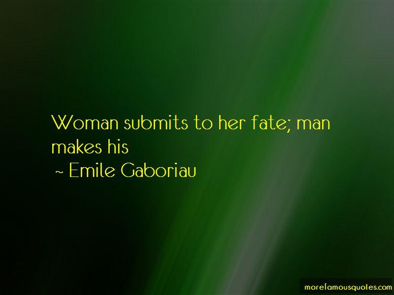 Emile Gaboriau Quotes Pictures 3