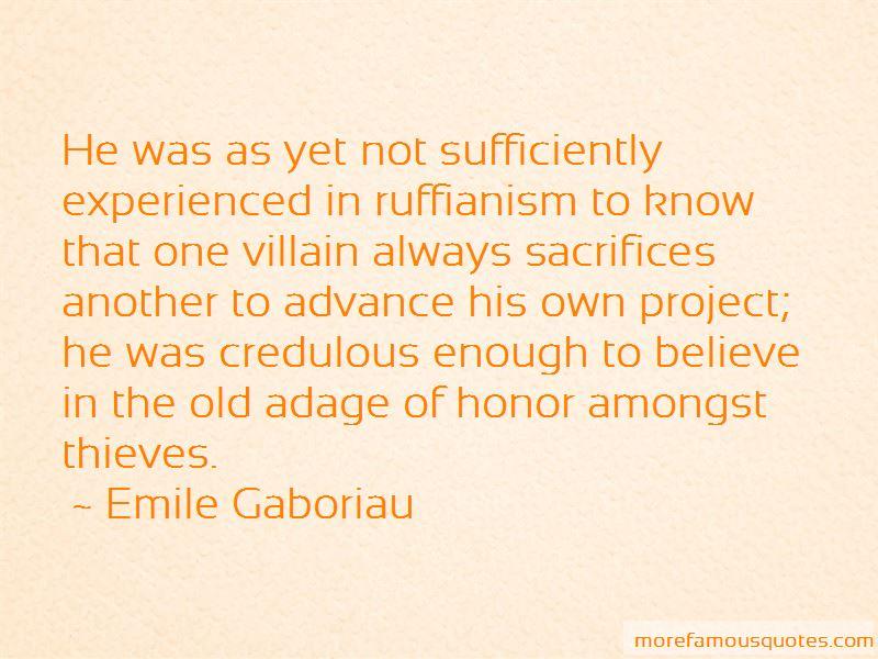 Emile Gaboriau Quotes