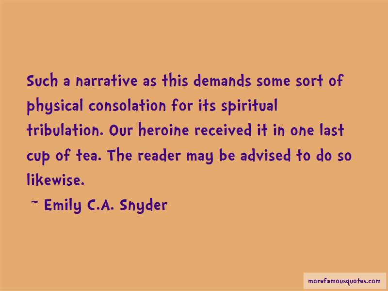 Emily C.A. Snyder Quotes