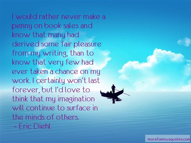 Eric Diehl Quotes